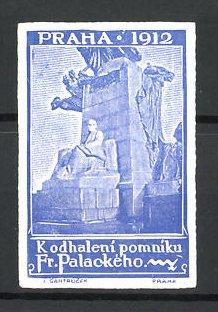 Reklamemarke Praha - Prag, Kodhaleni pomniku Fr. Palackeho 1912, Denkmal, blau