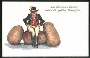 AK Die dümmsten Bauern haben die grössten Kartoffeln