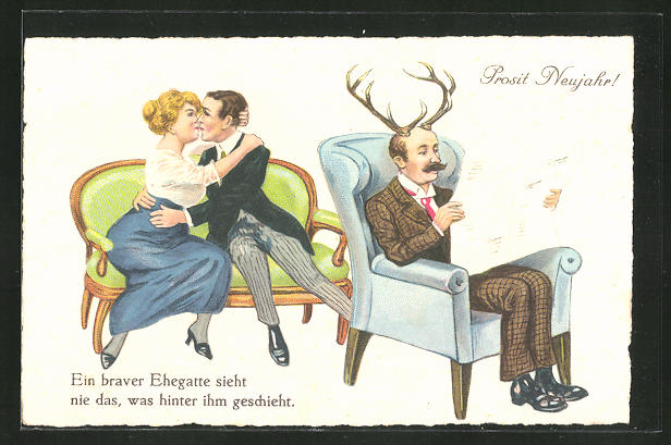 AK Ein braver Ehegatte sieht nie das, was hinter ihm geschieht! gehörnter Ehemann, Frau küsst ihren Liebsten