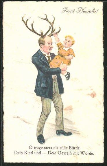 AK Prosit Neujahr!, O trage stets als süsse Bürde dein Kind und - dein Geweih mit Würde, Scherz