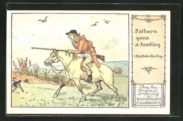 Künstler-AK sign. Randolph Caldecott: Father's gone a hunting, Jagd