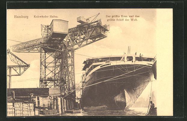 AK Hamburg, Kuhwärder Hafen, grösster Kran und grösstes Schiff der Welt