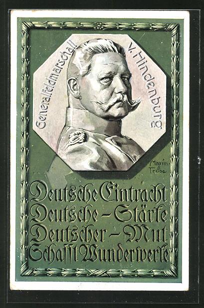 Künstler-AK Maxim Trübe: Portrait Generalfeldmarschall Paul von Hindenburg