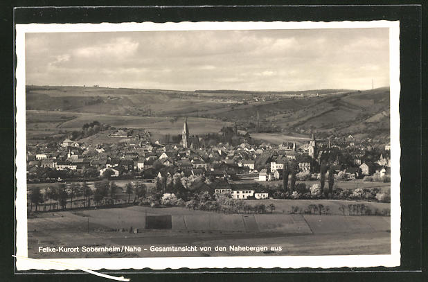 AK Sobernheim / Nahe, Ortspanorama von den Nahebergen aus gesehen
