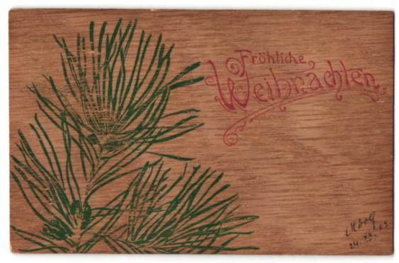 Holz-Imitations-AK Fröhliche Weihnachten, Nadelzweige