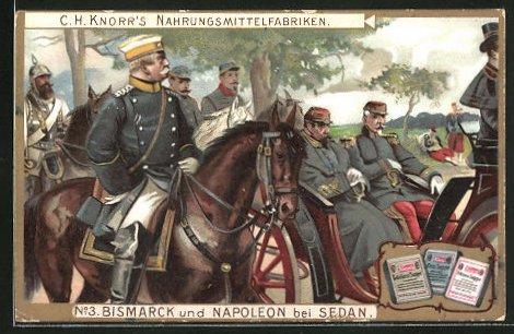 Sammelbild Knorr Nahrungsmittel, Reichskanzler Otto von Bismarck & Napoleon III. bei Sedan