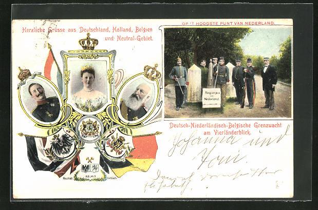 AK Portrait Königin Wilhelmina von den Niederlanden, Kaiser Wilhelm II., Dt.-Nl.-Belg. Grenzwacht am Vierländerblick