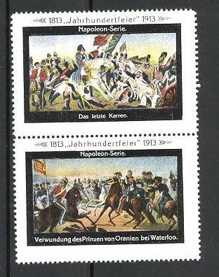 Reklamemarken Befreiungskriege, Jahrhundertfeier 1813-1913, das letzte Karree, Verwundung des Prinzen von Oranien