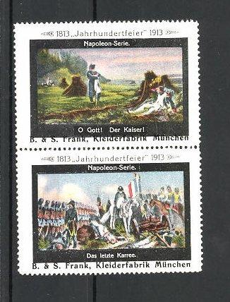 Reklamemarke Befreiungskriege, Jahrhundertfeier 1813-1913, das letzte Karree, O Gott! Der Kaiser!