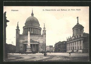 AK Potsdam, St. Nikolai-Kirche und Rathaus am Alten Markt