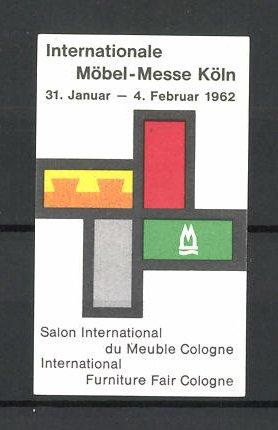 Reklamemarke Köln Internationale Möbel Messe 1962 Messelogo Nr
