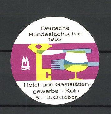 Reklamemarke Köln, Deutsche Bundesfachschau f. d. Hotel- und Gaststättengewerbe 1962, Weinglas und Besteck