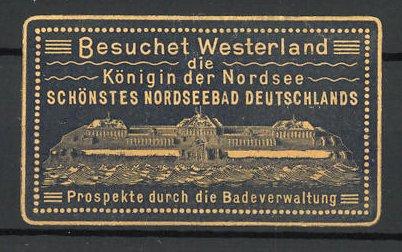 Reklamemarke Besuchet Westerland, schönstes Nordseebad Deutschlands