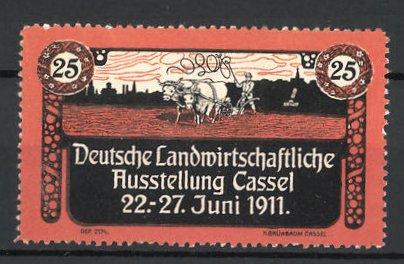 Reklamemarke Cassel, Deutsche landwirtschaftl. Ausstellung 1911, Bauer mit Rinderpflug