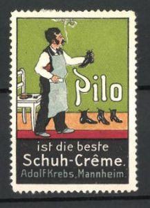 Reklamemarke Pilo, beste Schuh-Creme, Adolf Krebs, Mannheim, Schuhputzer