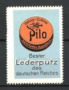 Reklamemarke Pilo, Galop-Creme, bester Lederputz des deutschen Reiches, Creme-Dose
