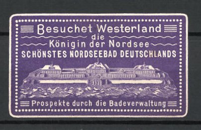 Präge-Reklamemarke Besuchet Westerland, Kurhaus