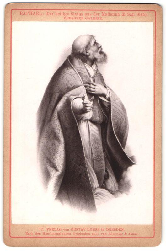Fotografie Gustav Lohse, Dresden, Gemälde von Raphael, Der heilige Sixtus aus der Madonna di San Sisto