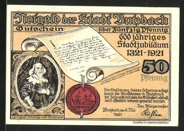 Notgeld Butzbach 1921, 50 Pfennig, Hexenturm u Griedeler Tor, Portrait Landgraf Phillipp von Butzbach, Dokument & Siegel