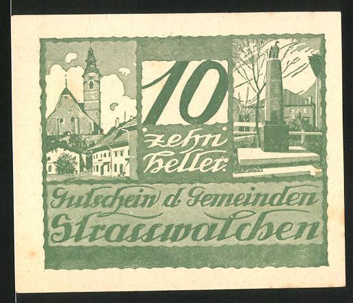 Notgeld Strasswalchen 1920, 10 Heller, Stadtwappen, Kriegerdenkmal und Kirche
