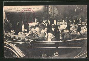 AK Visite S.M. Alphonse XIII. von Spanien a. Paris, Le Roi - Le President