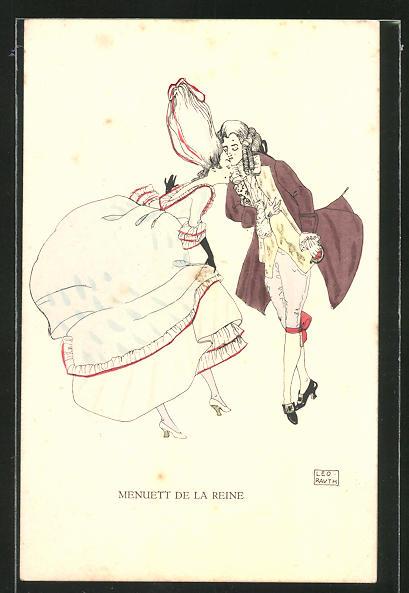 Künstler-AK sign. Leo Rauth: Menuett de la Reine, Tanzendes Paar in Mode des Rokoko