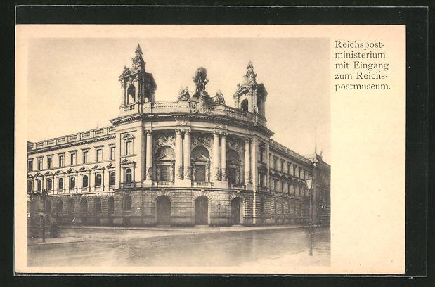 AK Berlin, Reichspostministerium mit Eingang zum Reichspostmuseum, Leipziger Strasse 15