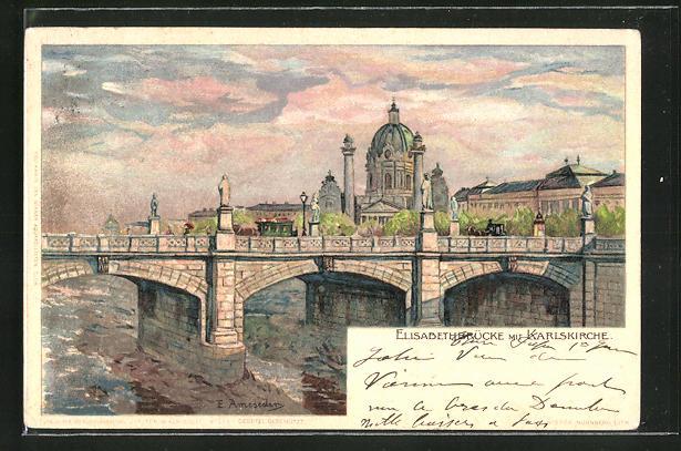 Künstler-Lithographie E. Ameseder: Wien, Elisabethbrücke mit Karlskirche