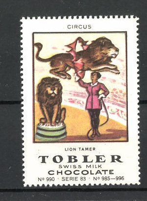 Reklamemarke Tobler Chocolate, Swiss Milk, Circus Lion Tamer