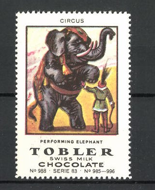 Reklamemarke Tobler Chocolate, Swiss Milk, Circus perfoming Elephant