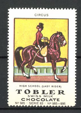 Reklamemarke Tobler Chocolate, Swiss Milk, Circus High School Lady Rider