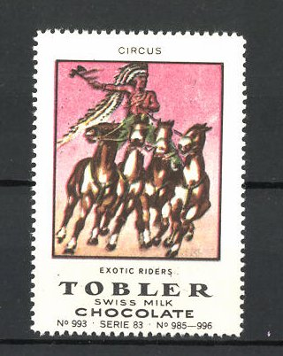 Reklamemarke Tobler Chocolate, Swiss Milk, Circus Exotic Riders
