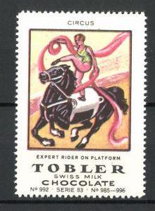 Reklamemarke Tobler Chocolate, Swiss Milk, Circus Expert Rider on Platform