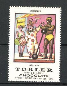Reklamemarke Tobler Chocolate, Swiss Milk, Circus Bellmen