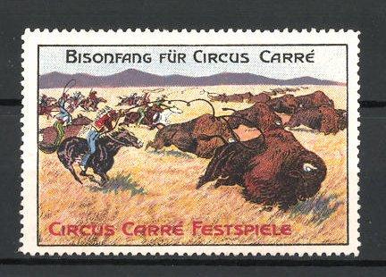 Reklamemarke Circus Carré Festspiele, Bisonfang