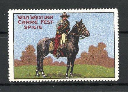 Reklamemarke Circus Carré Festspiele, Wild West mit Cowboy auf Pferd