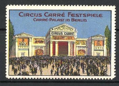 Reklamemarke Circus Carré Festspiele, Berliner Carré-Palast