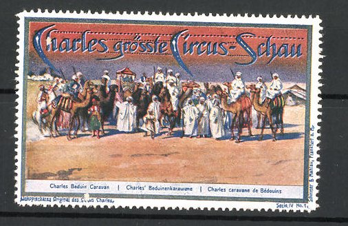 Reklamemarke Circus Charles, grösste Circus Schau, Beduinenkarawane