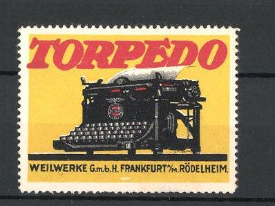 Reklamemarke Torpedo Weilwerke GmbH Frankfurt / Main, alte Schreibmaschine