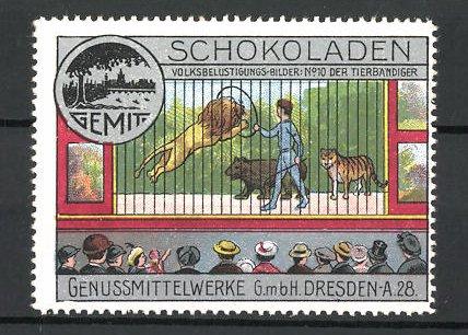 Reklamemarke Genussmittelwerke GmbH Dresden, Schokoladen, der Tierbändiger
