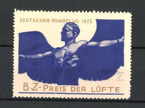 Künstler-Reklamemarke Ludwig Hohlwein, Deutscher rundflug 1925, B. Z. Preis der Lüfte, Mann mit Flügel 0