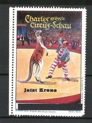 Reklamemarke Circus Charles, grösste Circus Schau, Dompteur mit Kängeruh in der Manege 0