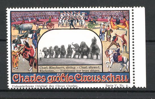 Reklamemarke Circus Charles, grösste Circus Schau, Charles sitzende Elefanten