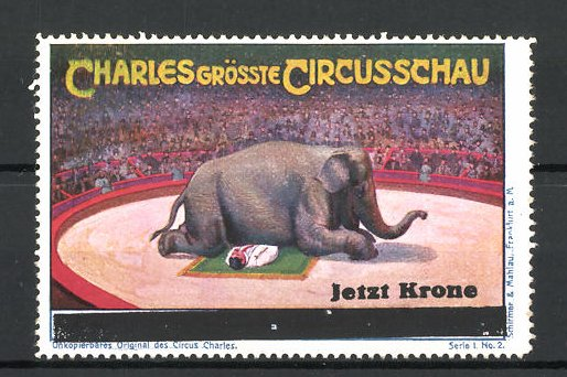 Reklamemarke Circus Charles, grösste Circus-Schau, Akrobat liegt unter einem Elefanten