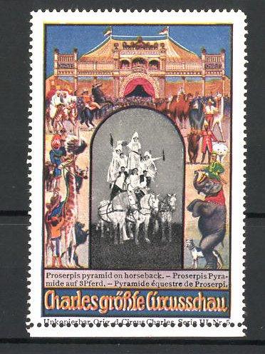 Reklamemarke Circus Charles, grösste Circus-Schau, Proserpis Pyramide auf 3 Pferden