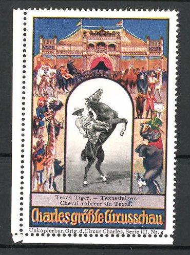 Reklamemarke Circus Charles, grösste Circus-Schau, Texassteiger