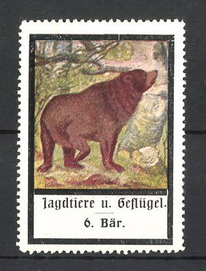 Reklamemarke Jagdtiere und Geflügel, Bär