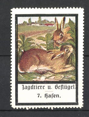 Reklamemarke Jagdtiere und Geflügel, Hasen