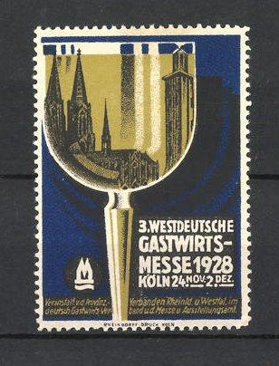 Reklamemarke Köln, 3. Westdeutsche Gastwirtsmesse 1928, Weinglas 0