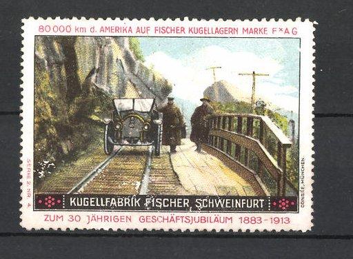 Reklamemarke Kugelfabrik Fischer Schweinfurt, Auto hält auf einer Eisenbahnbrücke